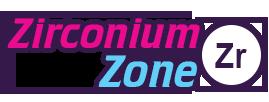 Zirconium Zone
